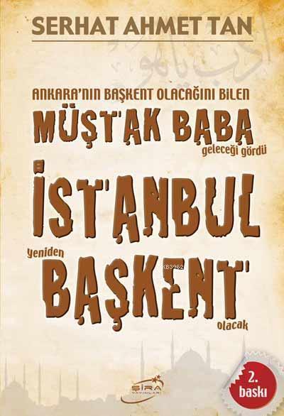 İstanbul Yeniden Başkent Olacak