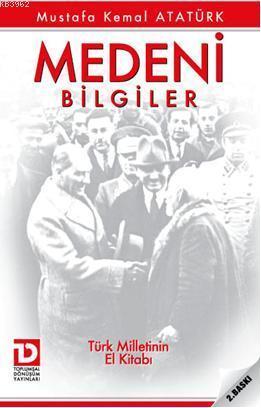 Medeni Bilgiler; Türk Milletinin El Kitabı