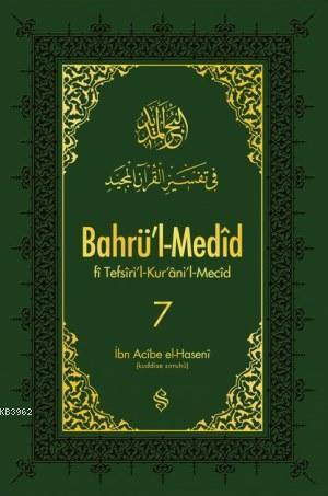 Bahrü'l-Medid 7