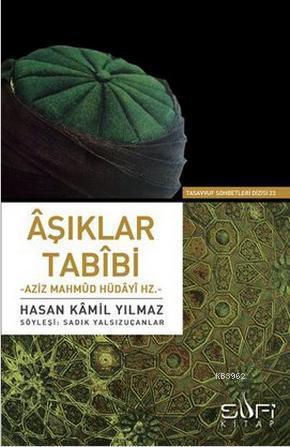 Aşıklar Tabibi Aziz Mahmud Hüdayi Hz.