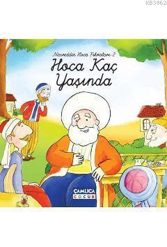 Hoca Kaç Yaşında (Ciltli); Nasreddin Hoca Fıkraları 2