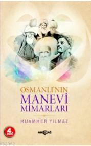 Osmanlı'nın Manevi Mimarları