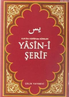 Yasin-i Şerif (Çanta Boy); Kur'an-ı Kerim'den Sureler
