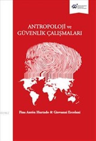 Antropoloji ve Güvenlik Çalışmaları Ciltli