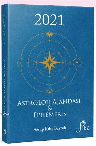 2021 Astroloji Ajandası ve Ephemeris (Ciltli)