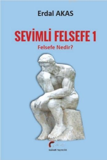 Sevimli Felsefe - 2; Felsefe Nedir?