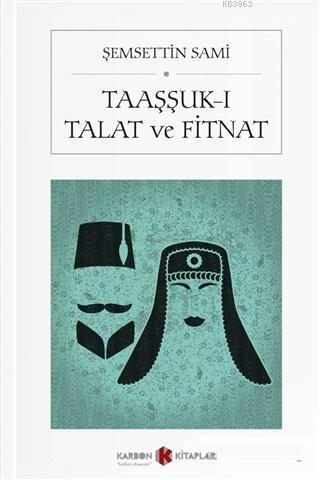 Taaşşuk-ı Talat ve Fitnat (Cep Boy)