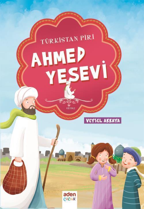 Türkistan Piri Ahmed Yesevi