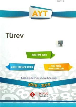 2018 - 2019 AYT Türev Kazanım Merkezli Soru Kitapçığı; Akıllı Tahtaya Uygundur