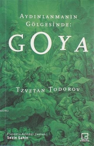 Aydınlanmanın Gölgesinde: Goya