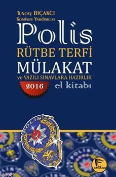 Polis Rütbe Terfi Mülakat; Ve Yazılı Sınavlara Hazırlık