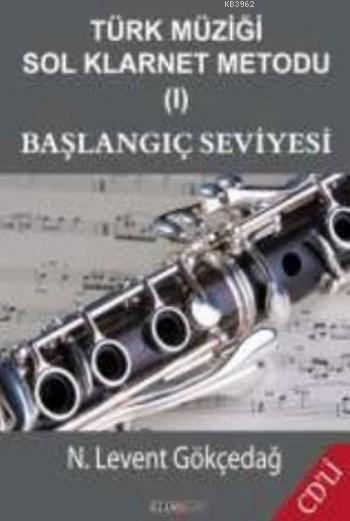Türk Müziği Sol Klarnet Metodu I Başlangıç Seviyesi