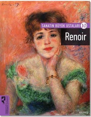Renoir; Sanatın Büyük Ustaları 10