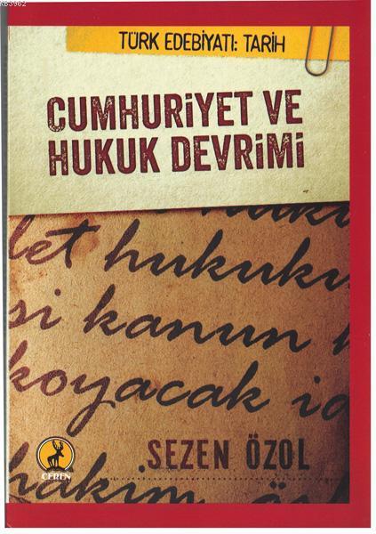 Cumhuriyet Ve Hukuk Devrimi