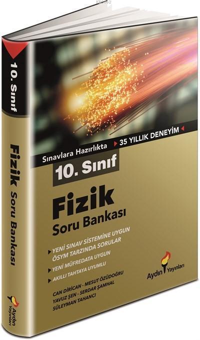 Aydın - 10. Sınıf Fizik Soru Bankası