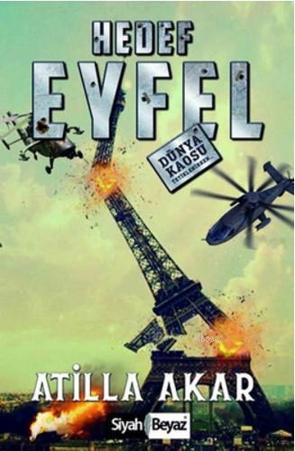 Hedef Eyfel; Dünya Kaosu Tetiklenirken