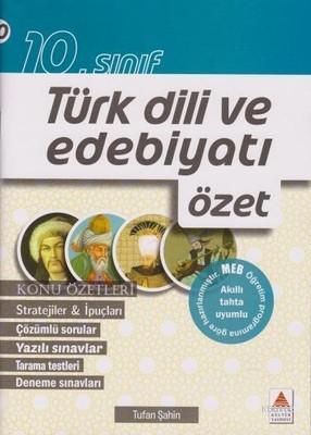 10.Sınıf Türk Dili ve Edebiyatı Özet