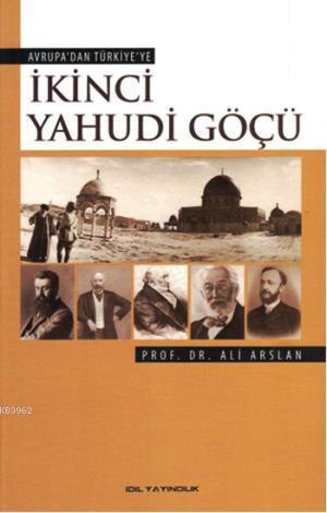 Avrupa'dan Türkiye'ye İkinci Yahudi Göçü