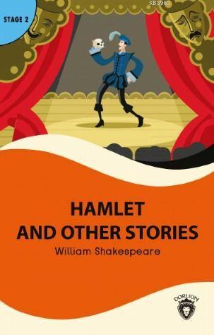 Hamlet and Other Stories; Stage 2