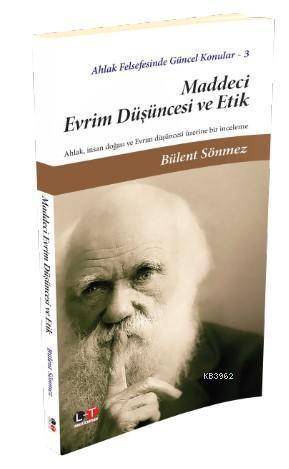 Maddeci Evrim Düşüncesi ve Etik