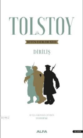 Tolstoy Bütün Eserleri XIII; Diriliş