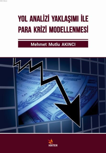 Yol Analizi Yaklaşımı ile Para Krizi Modellenmesi