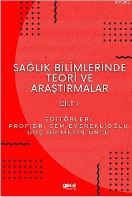 Sağlık Bilimlerinde Teori ve Araştırmalar Cilt 1