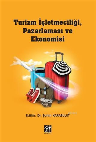 Turizm İşletmeciliği, Pazarlaması ve Ekonomisi