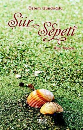 Şiir Sepeti - Kum Taneleri