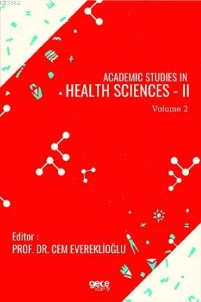 Academic Studies in Health Sciences - II Vol 2