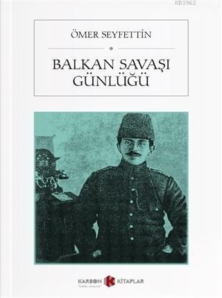 Balkan Savaşı Günlüğü