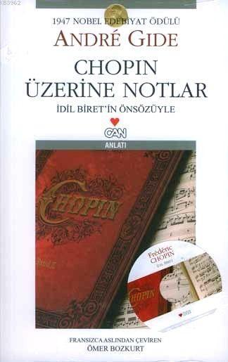Chopin Üzerine Notlar; İdil İbrit'in Önsözüyle