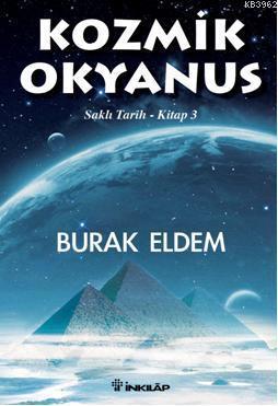 Kozmik Okyanus; Saklı Tarih  Kitap 3