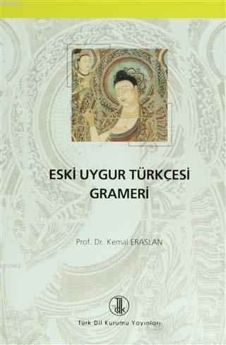 Eski Uygur Türkçesi Grameri