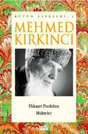 Mehmed Kırkıncı Bütün Eserleri - 1