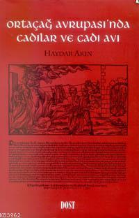 Ortaçağ Avrupası´nda Cadılar ve Cadı Avı