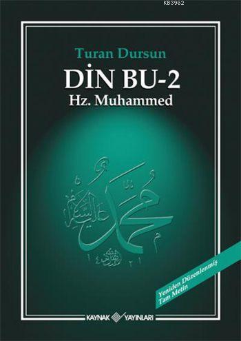 Din Bu - 2; Hz. Muhammed