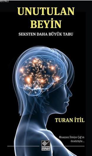 Unutulan Beyin; Seksten Daha Büyük Tabu