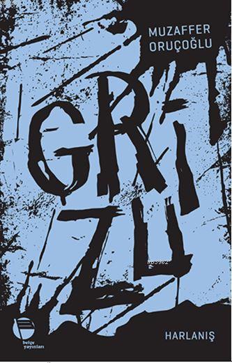 Grizu 3; Harlanış