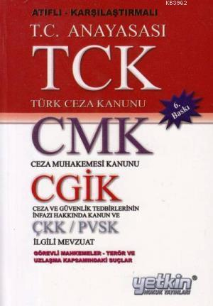 TCK CMK CGTİK ÇKK/ PVSK