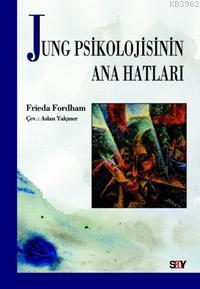 Jung Psikolojinin Ana Hatları