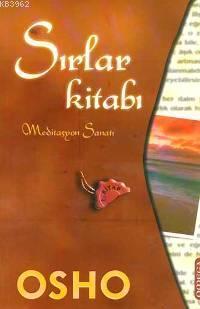Sırlar Kitabı 1; Meditasyon Sanatı