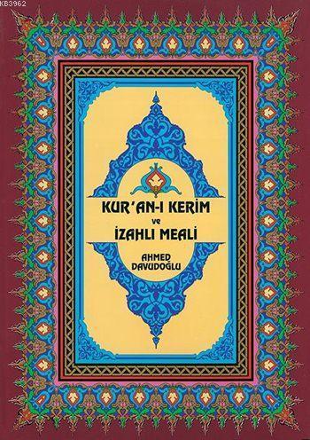 Kur'an-ı Kerim ve İzahlı Meali (Cami Boy, Ciltli, Şamua)