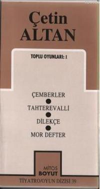 Toplu Oyunları 1; Çemberler - Tahterevalli - Dilekçe - Mor Defter