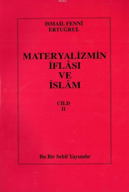 Materyalizmin İflası ve İslam Cilt 2