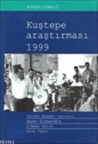 Kuştepe Araştırması 1999