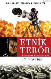 Etnik Terör; Uluslar Arası Sistemin İşleyişi