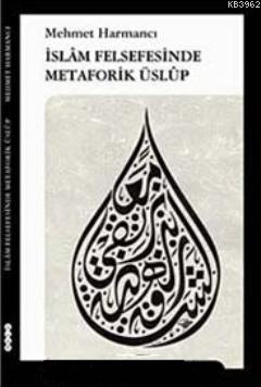 İslam Felsefesinde Metaforik Üslup
