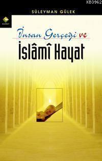 İnsan Gerçeği ve İslami Hayat