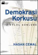 Demokrasi Korkusu (İmzalı) (2.El); 12 Eylül Günlüğü